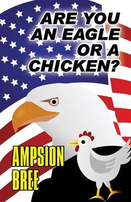 Are You an Eagle or a Chicken? (Paperback)