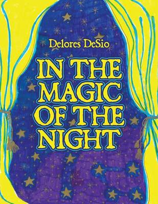 In the Magic of the Night (Paperback)
