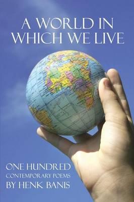 A World in Which We Live (Paperback)