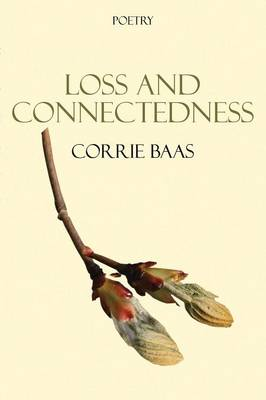 Loss and Connectedness (Paperback)