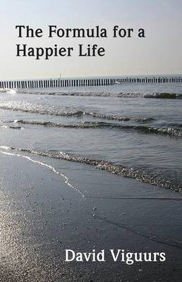 The Formula for a Happier Life (Paperback)