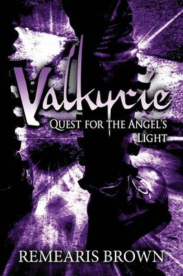 Valkyrie: Quest for the Angel's Light (Paperback)