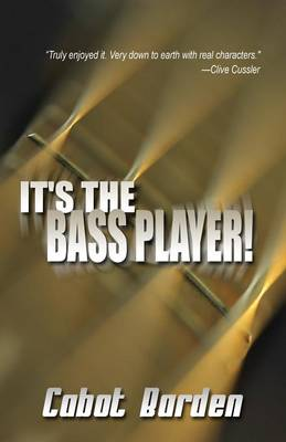 It's the Bass Player! (Paperback)