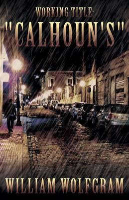 Working Title: Calhoun's (Paperback)