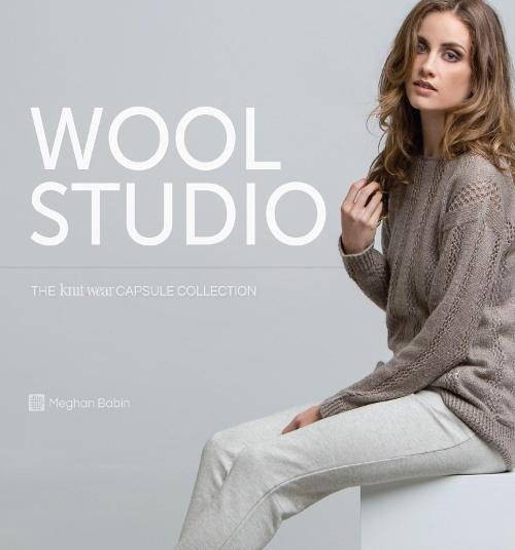 Wool Studio: The Knitwear Capsule Collection (Hardback)