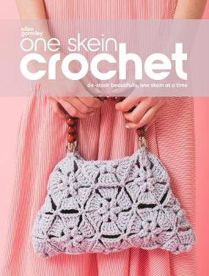 One Skein Crochet: De-Stash Beautifully, One Skein at a Time (Paperback)