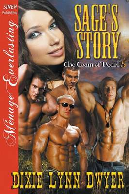 Sage's Story [The Town of Pearl 5] (Siren Publishing Menage Everlasting) (Paperback)