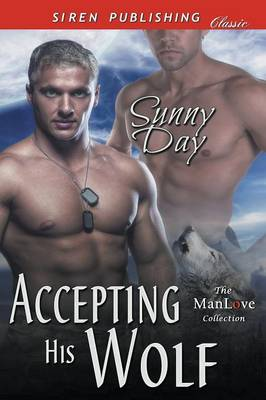 Accepting His Wolf (Siren Publishing Classic Manlove) (Paperback)