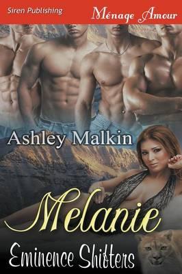 Melanie [Eminence Shifters] (Siren Publishing Menage Amour) (Paperback)