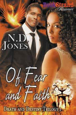 Of Fear and Faith [death and Destiny Trilogy 1] (Bookstrand Publishing Romance) (Paperback)