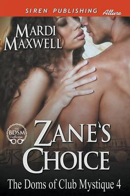 Zane's Choice [The Doms of Club Mystique 4] (Siren Publishing Allure) (Paperback)