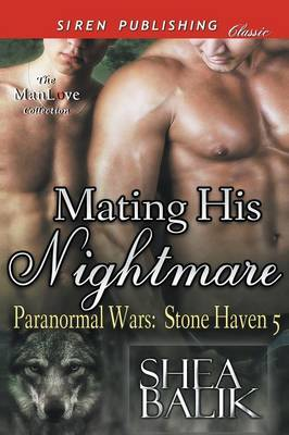 Mating His Nightmare [Paranormal Wars: Stone Haven 5] (Siren Publishing Classic Manlove) (Paperback)