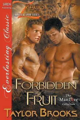 Forbidden Fruit [Z Pac Alpha Shifters 3] (Siren Publishing Everlasting Classic Manlove) (Paperback)
