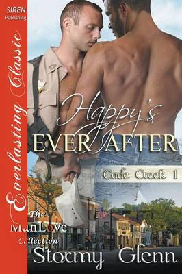 Happy's Ever After [Cade Creek 1] (Siren Everlasting Classic Manlove) (Paperback)
