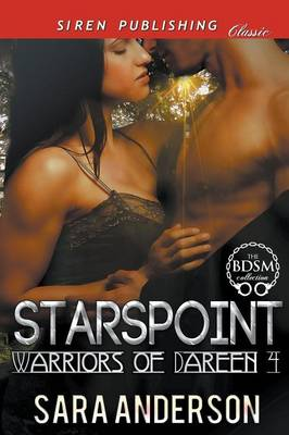Starspoint [Warriors of Dareen 4] (Siren Publishing Classic) (Paperback)