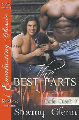The Best Parts [Cade Creek 7] (Siren Publishing Everlasting Classic Manlove) (Paperback)