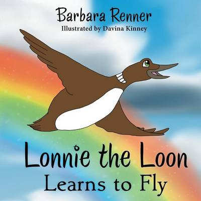 Lonnie the Loon Learns to Fly (Paperback)