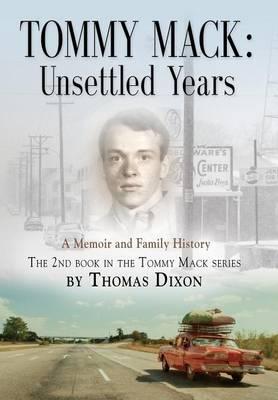 Tommy Mack: Unsettled Years (Hardback)