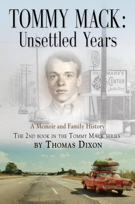 Tommy Mack: Unsettled Years (Paperback)