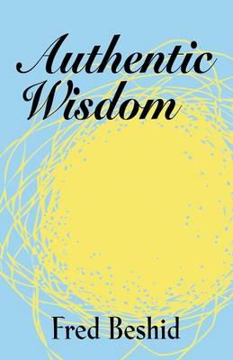 Authentic Wisdom (Paperback)