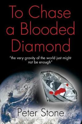 To Chase a Blooded Diamond (Paperback)