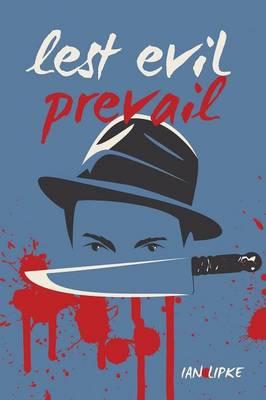 Lest Evil Prevail (Paperback)