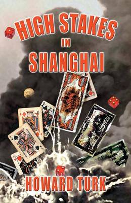 High Stakes in Shanghai (Paperback)
