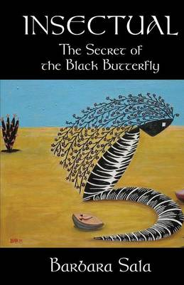 Insectual: The Secret of the Black Butterfly (Paperback)