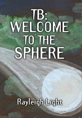 Tb: Welcome to the Sphere (Hardback)