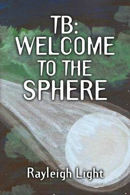 Tb: Welcome to the Sphere (Paperback)