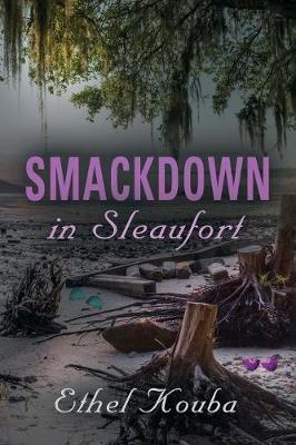 Smackdown in Sleaufort (Paperback)