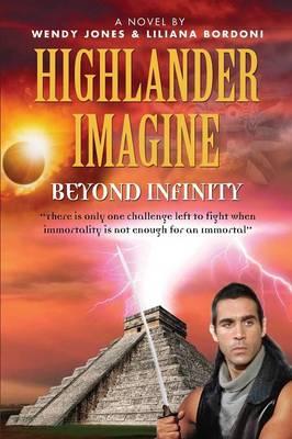 Highlander Imagine: Beyond Infinity (Paperback)