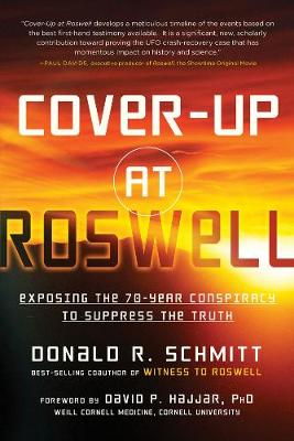 Cover-Up at Roswell: Exposing the 70-Year Conspiracy to Suppress the Truth (Paperback)