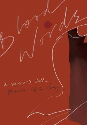 Blood Words: A Warrior's Walk (Hardback)