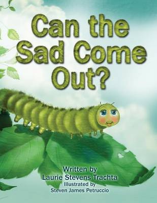 Can the Sad Come Out (Paperback)