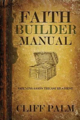 Faith Builder Manual (Paperback)