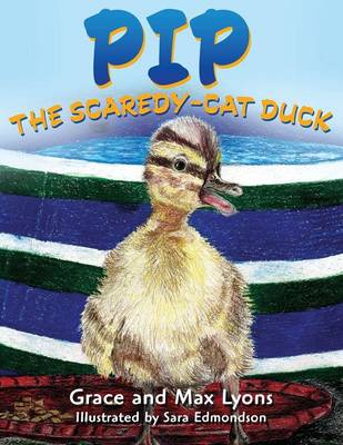 Pip, and the Scardey-Cat Duck (Paperback)