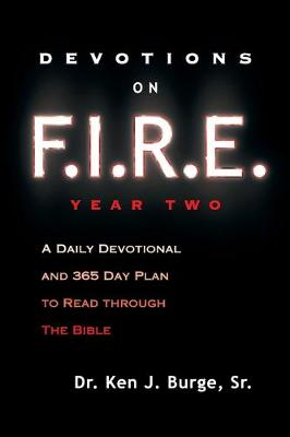 Devotions on F.I.R.E. Year Two: A Daily Devotional and 365 Day Plan to Read Through the Bible (Paperback)