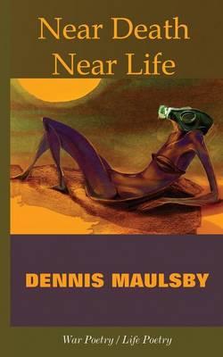 Near Death / Near Life (Paperback)