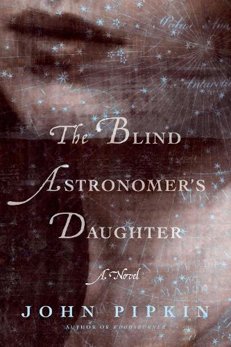 The Blind Astronomer's Daughter (Paperback)