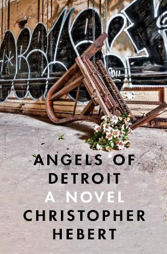 Angels of Detroit (Hardback)