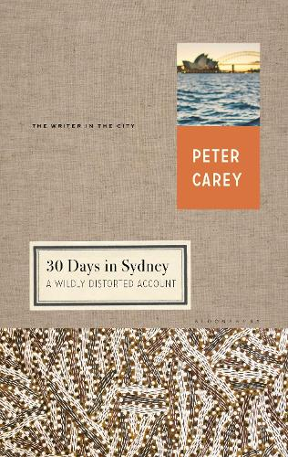 30 Days in Sydney: A Wildly Distorted Account (Hardback)