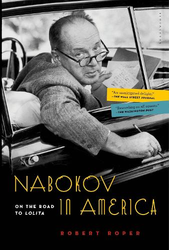 Nabokov in America: On the Road to Lolita (Paperback)