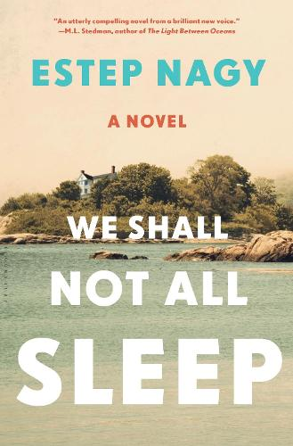 We Shall Not All Sleep: A Novel (Hardback)