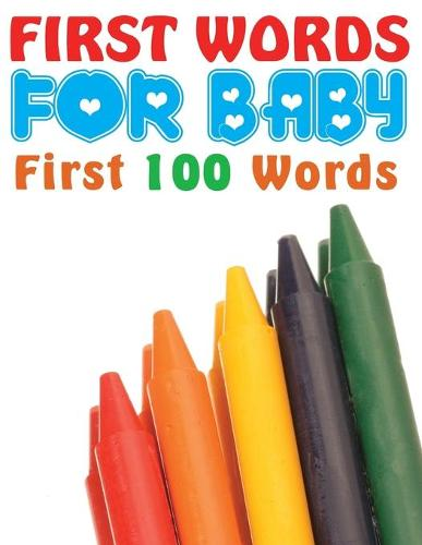 First Words for Baby (First 100 Words) (Paperback)