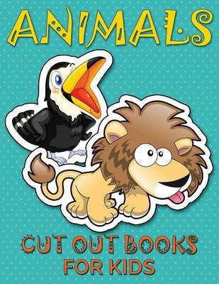 Animals (Cut Out Books for Kids) (Paperback)