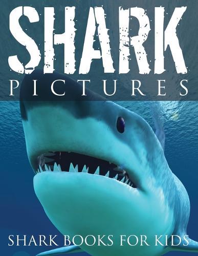 Shark Pictures (Shark Books for Kids) (Paperback)