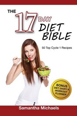 17 Day Diet: Top 50 Cycle 1 Recipes (with Diet Diary & Recipes Journal) (Paperback)