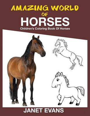 Amazing World of Horses: Children's Coloring Book of Horses (Paperback)