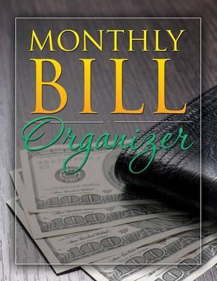 Monthly Bill Organizer (Paperback)
